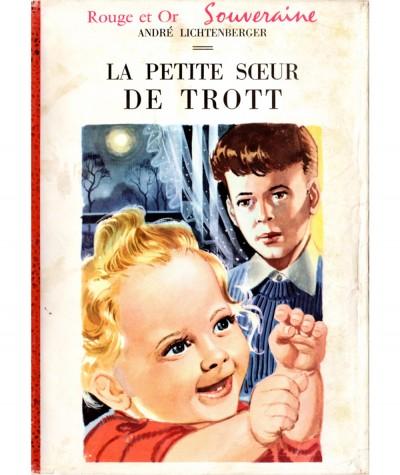 La petite soeur de Trott (André Lichtenberger) - Bibliothèque Rouge et Or
