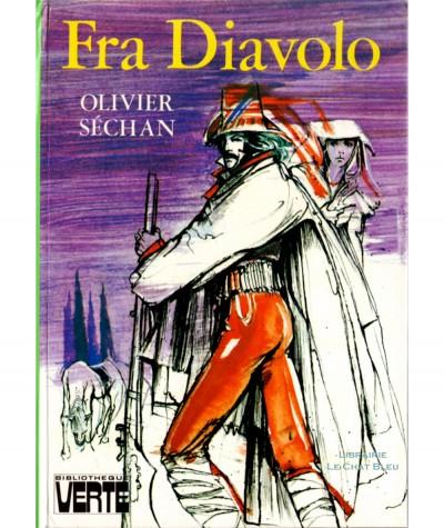 Fra Diavolo (Olivier Séchan) - Bibliothèque verte
