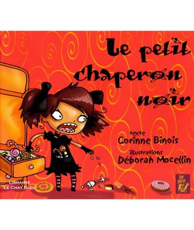 Le petit chaperon noir (Corinne Binois, Déborah Mocellin) - Editions Lire C'est Partir