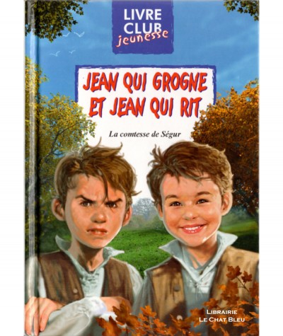 Jean qui grogne et Jean qui rit (Comtesse de Ségur) - Club Jeunesse N° 88 - Editions HEMMA