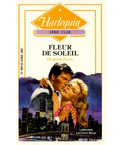 Fleur de soleil (Elizabeth Power) - Harlequin Série club N° 589