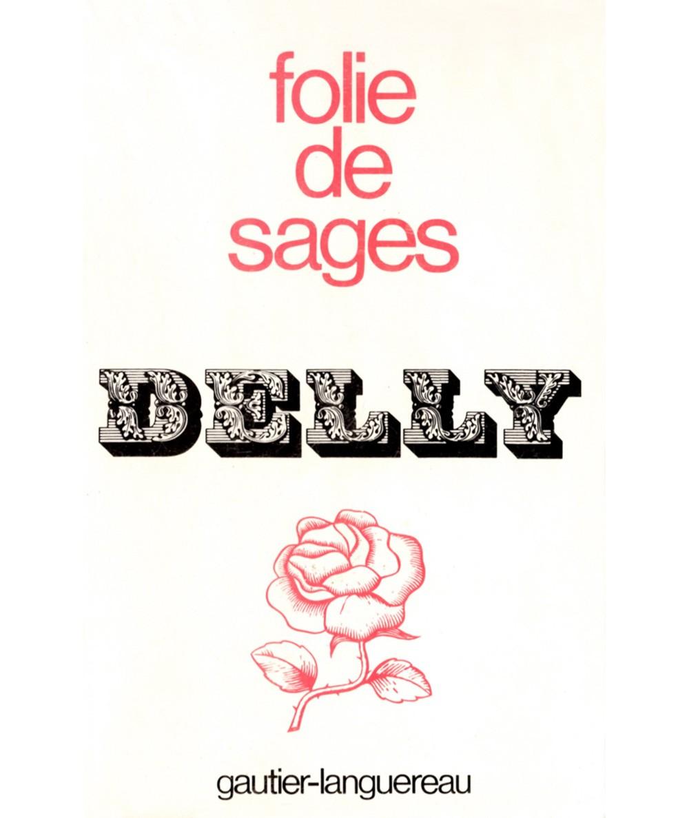 Folie de sages (Delly) - Editions Gautier-Languereau