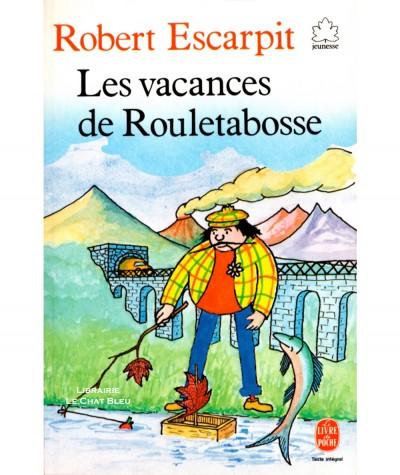 Les vacances de Rouletabosse (Robert Escarpit) - Le livre de poche N° 179