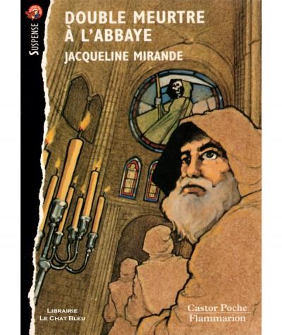 Double meurtre à l'abbaye (Jacqueline Mirande) - Castor Poche N° 655