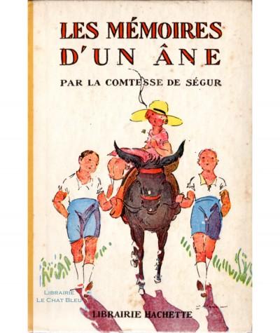 Mémoires d'un âne (Comtesse de Ségur) - Editions Hachette