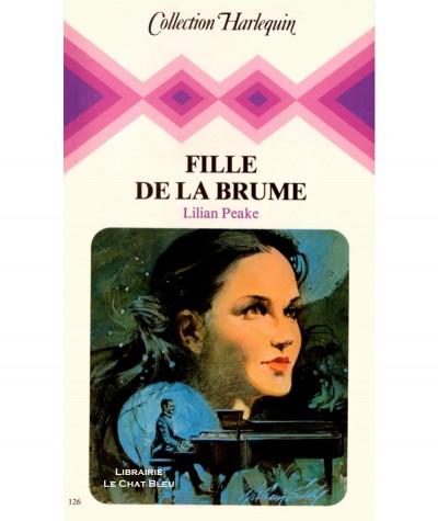 Fille de la brume (Lilian Peake) - Collection Harlequin N° 126