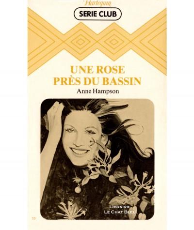 Une rose près du bassin (Anne Hampson) - Harlequin Série Club N° 53