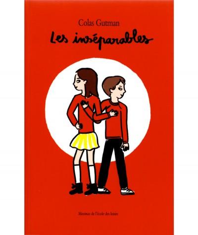 Les inséparables (Colas Gutman) - Collection Animax - L'école des loisirs