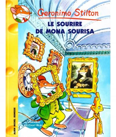 Geronimo Stilton T1 : Le sourire de Mona Sourisa - Albin Michel Jeunesse