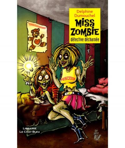 Miss Zombie détective décharnée (Delphine Dumouchel) - Editions Lire c'est partir