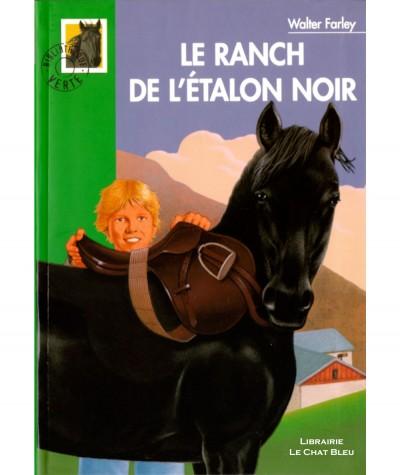 Le ranch de l'étalon noir (Walter Farley) - Bibliothèque verte N° 323 - Hachette