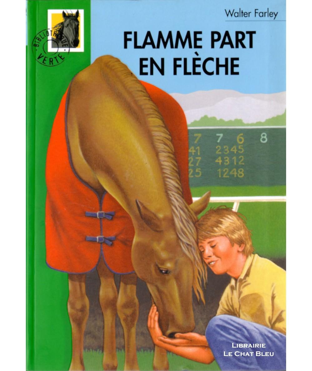Flamme part en flèche (Walter Farley) - Bibliothèque verte N° 324 - Hachette