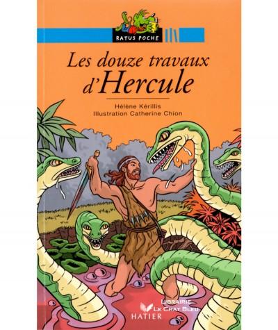 Les douze travaux d'Hercule (Hélène Kérillis, Catherine Chion) - Ratus Poche N° 36 - Editions Hatier