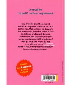 Les enquêtes d'Eliott et Nina T2 : Le mystère du petit cochon empoisonné BAYARD Jeunesse