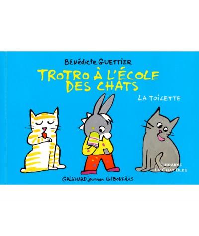 Trotro à l'école des chats : la toilette (Bénédicte Guettier) - Livre Gallimard Jeunesse