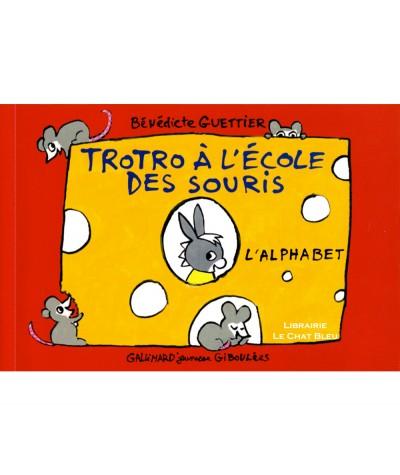 Trotro à l'école des souris : L'alphabet (Bénédicte Guettier) - Livre Gallimard Jeunesse