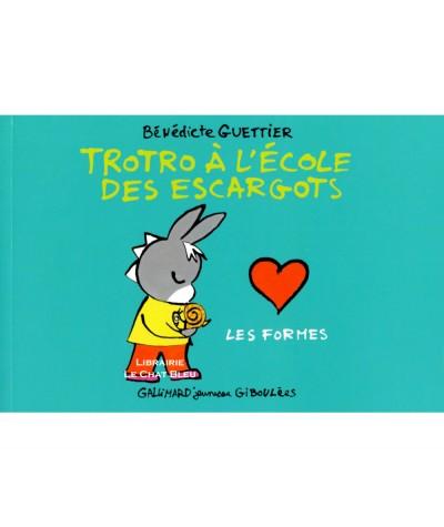 Trotro à l'école des escargots : Les formes (Bénédicte Guettier) - Livre Gallimard Jeunesse