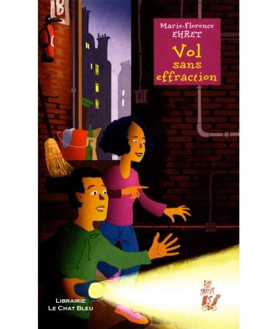 Vol sans effraction (Marie-Florence Ehret) - Editions Lire c'est partir