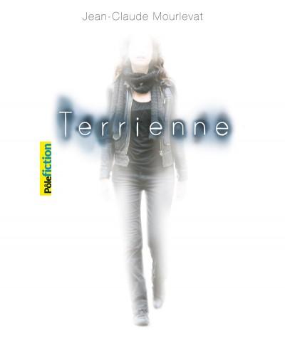 Terrienne (Jean-Claude Mourlevat) - GALLIMARD Jeunesse