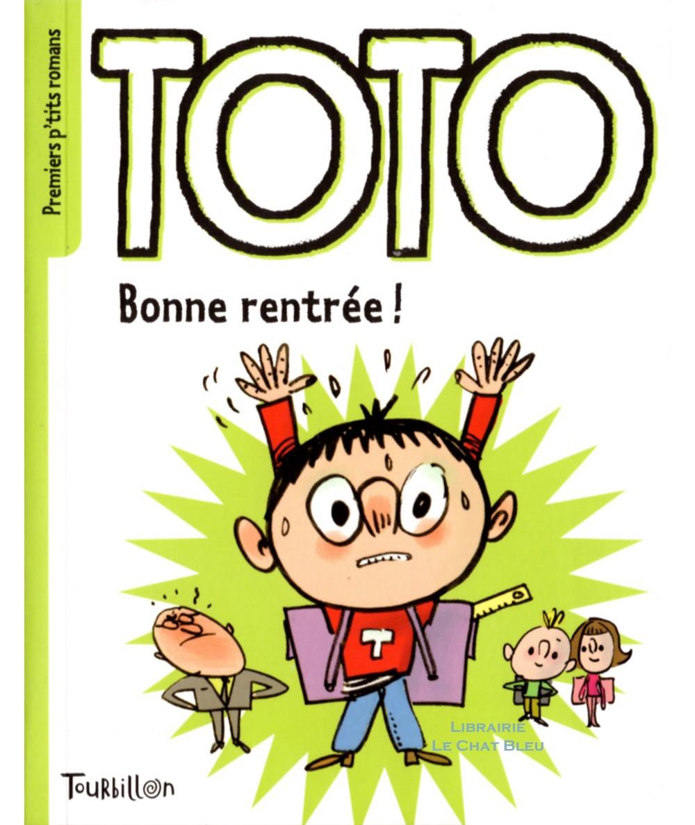 TOTO Bonne rentrée ! (Serge Bloch, Marie-Agnès Gaudrat) - Editions Tourbillon