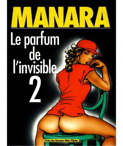 Le parfum de l'invisible T2 (Milo Manara) - L'Echo des Savanes - Albin Michel