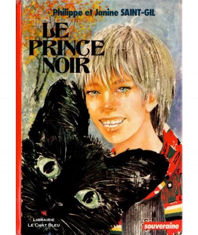 Le prince noir (Philippe et Janine Saint-Gil) - Bibliothèque Rouge et Or N° 2.797