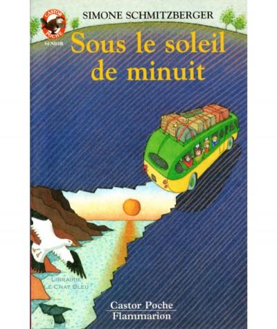 Sous le soleil de minuit (Simone Schmitzberger) - Castor Poche N° 572 - Flammarion