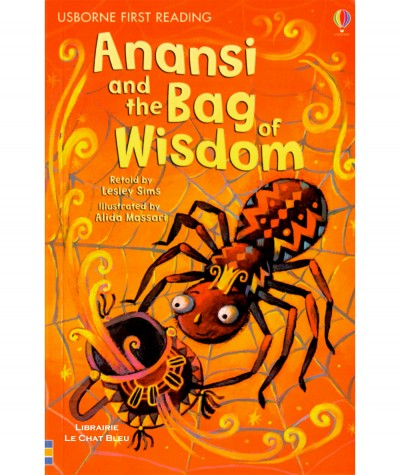 Anansi and the Bag of Wisdom (Lesley Sims, Alida Massari) - USBORNE First Reading