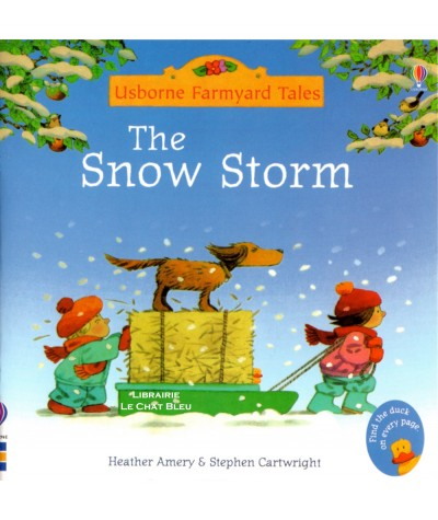The Snow Storm (Heather Amery, Stephen Cartwright) - Usborne Farmyard Tales