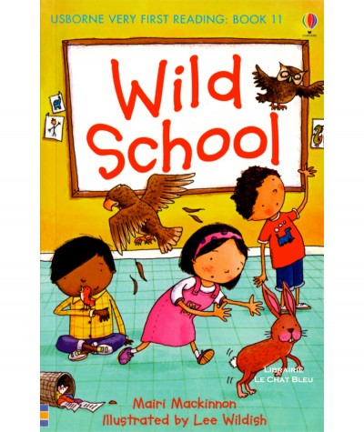 Wild School (Mairi Mackinnon, Lee Wildish) - USBORNE First Reading