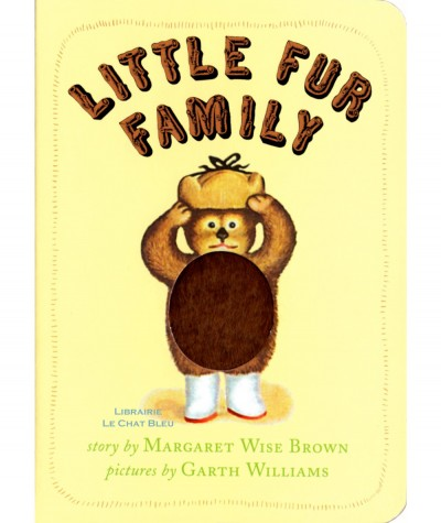 Little fur family (Margaret Wise Brown, Garth Williams) - HarperCollins Publishers