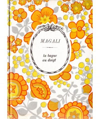 La bague au doigt (Magali) - Arc-en-ciel - Editions Jules Tallandier
