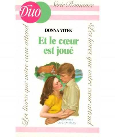 Et le coeur est joué (Donna Vitek) - DUO Romance N° 127