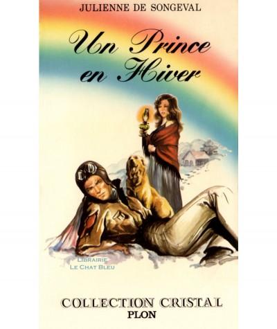 Un prince en hiver (Julienne de Songeval) - Collection Cristal N° 19