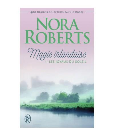 Magie irlandaise (Nora Roberts) : Les joyaux du soleil - J'ai lu N° 6144