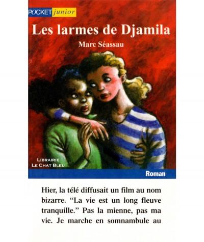 Les larmes de Djamila (Marc Séassau) - Pocket Junior N° 575
