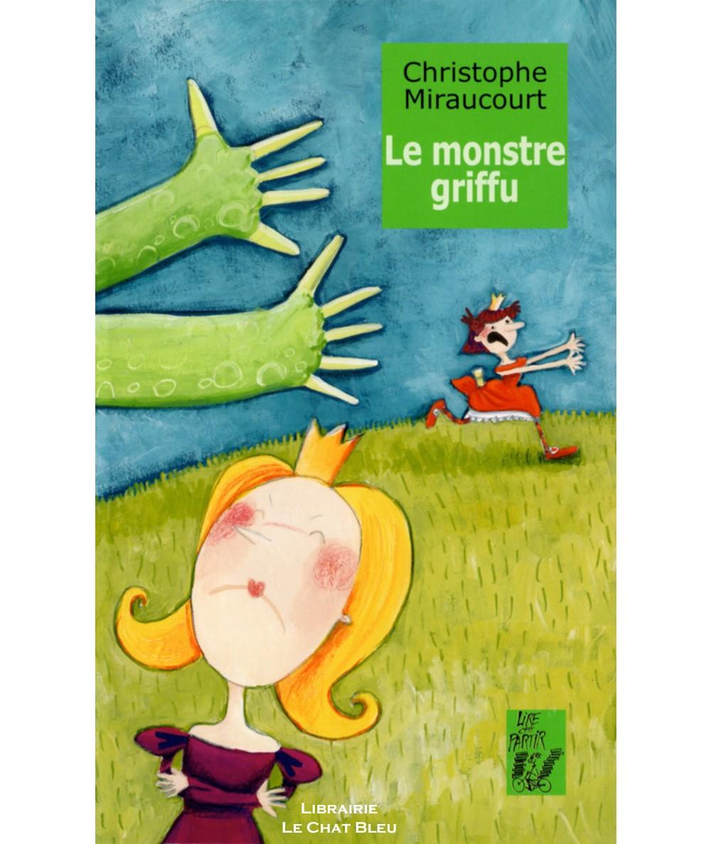 Le monstre griffu (Christophe Miraucourt) - Editions Lire c'est partir
