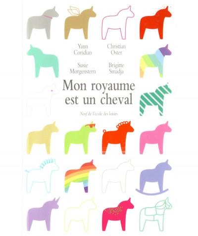 Mon royaume est un cheval : Recueil de nouvelles - L'Ecole des loisirs