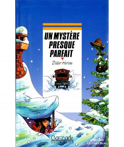 Un mystère presque parfait (Didier Herlem) - Collection Cascade - Rageot-Editeur