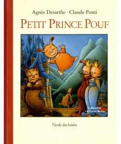 Petit Prince Pouf (Agnès Desarthe, Claude Ponti) - L'école des loisirs