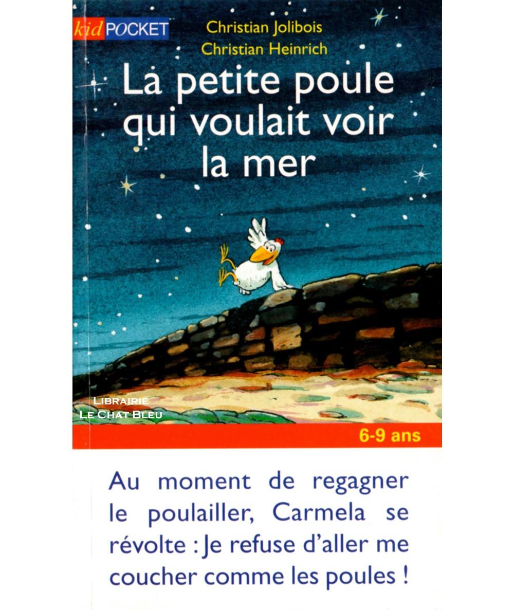 La petite poule qui voulait voir la mer (Christian Jolibois, Christian Heinrich) - Kid Pocket N°589