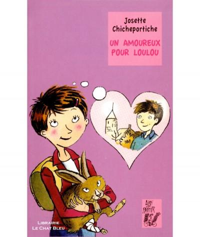 Un amoureux pour Loulou (Josette Chicheportiche) - Editions Lire c'est partir
