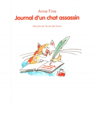 Journal d'un chat assassin (Anne Fine) - Collection Mouche - L'école des loisirs