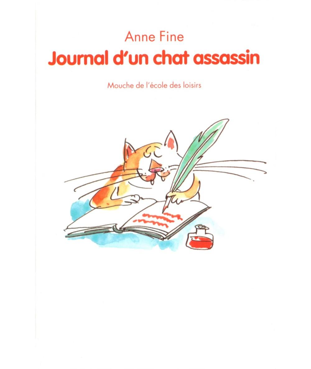Journal d'un chat assassin (Anne Fine) - Collection Mouche - L'école des loisirs