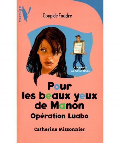 Pour les beaux yeux de Manon (Catherine Missonnier) - Vertige N° 1407 - HACHETTE Jeunesse