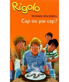 Cap ou pas cap ? (Thomas Rockwell) - Pocket Jeunesse N° 1333