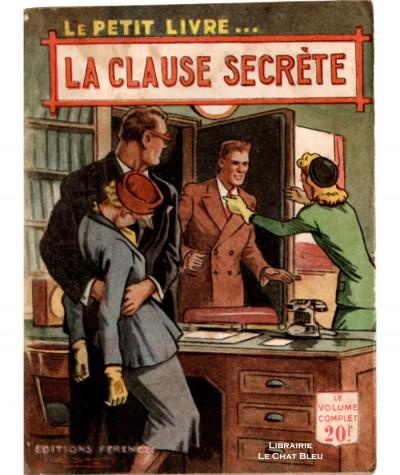 La clause secrète (Camille Arnold) - Le Petit Livre Ferenczi N° 1676