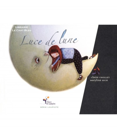 Luce de lune (Claire Chollet, Maryline Rich) - Editions du Lampion
