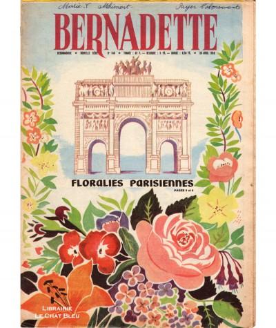 Revue Bernadette N° 148 du 26 avril 1959 : Floralies parisiennes