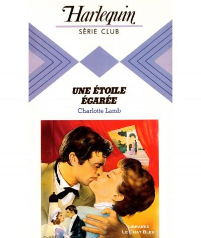 Une étoile égarée (Charlotte Lamb) - Harlequin Série Club N° 373